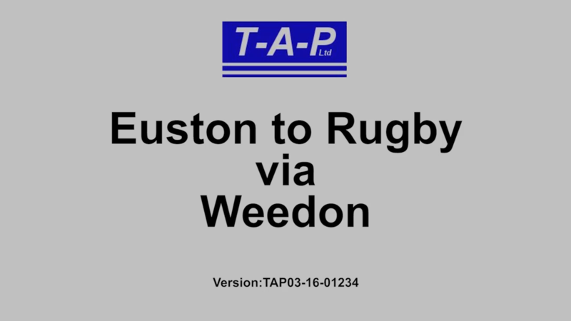 Euston to Rugby via Weedon