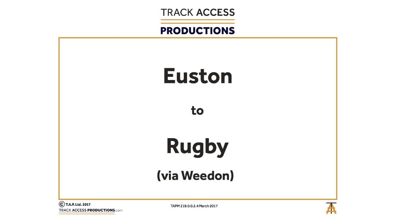 EUSTON TO RUGBY VIA WEEDON MAP